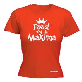 Feest tot de Maxima, koningsdag dames shirt